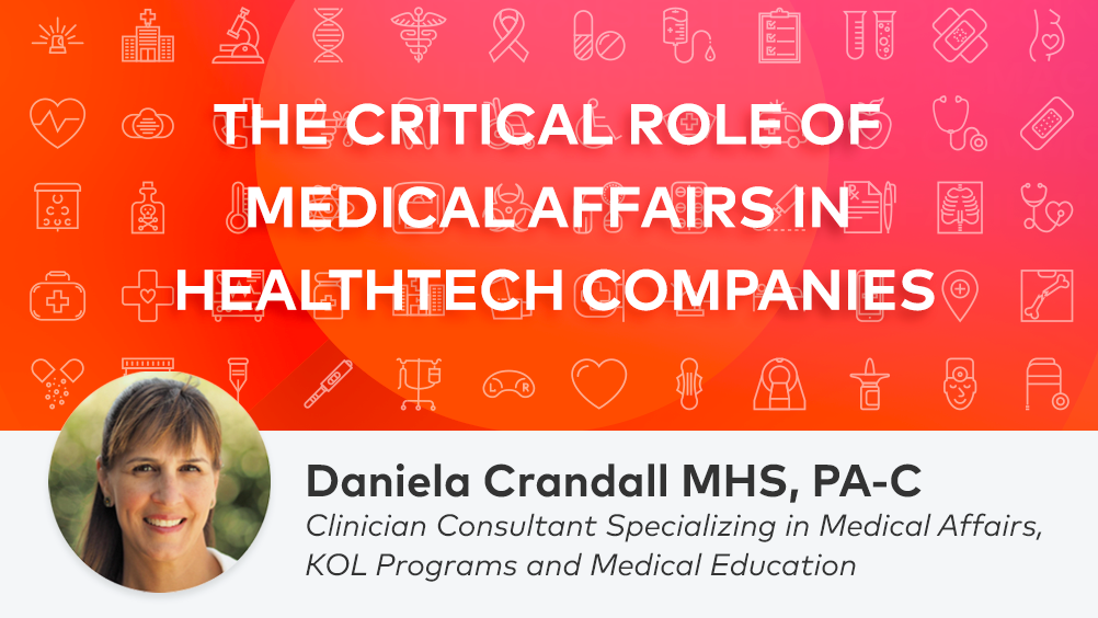 The Critical Role of Medical Affairs in Healthtech Companies
