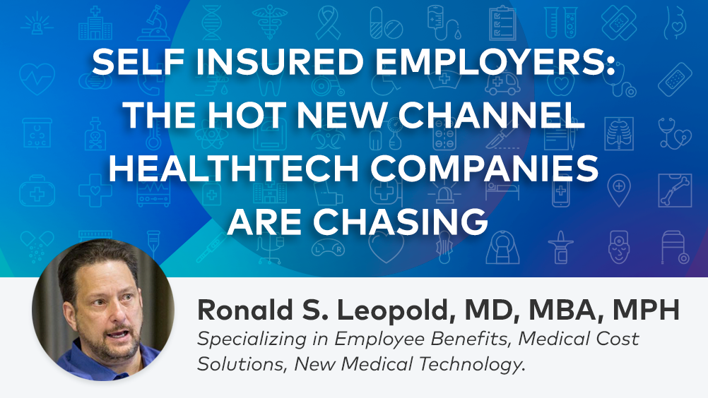 How Healthtech Companies Can Successfully Access the Self-Insured Employer Market
