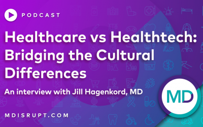 Bridging the Cultural Divide Between Healthcare and Healthtech