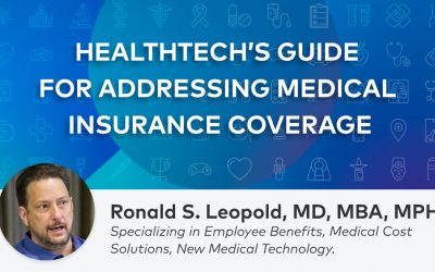 Understanding Medical Necessity: Guidance for Healthtech Companies to Address Medical Insurance Coverage Limitations