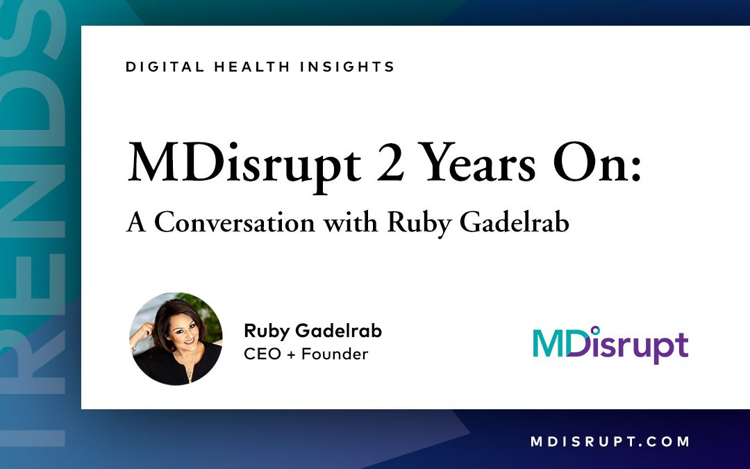 MDisrupt's CEO: Lessons from our 2nd Year & Trends for 2022