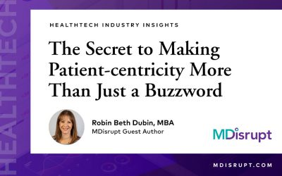 The Secret to Making Patient-centricity  More Than Just a Buzzword