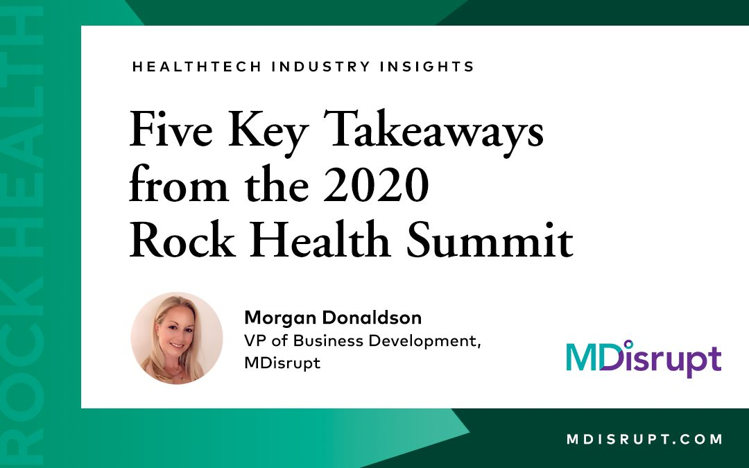 5 Key Takeaways from the 2020 Rock Health Summit