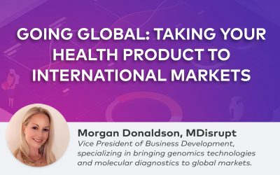 Going global: Taking your health product to international markets