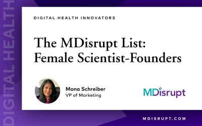 The Awesome Women Scientist-Founders Transforming Digital Health